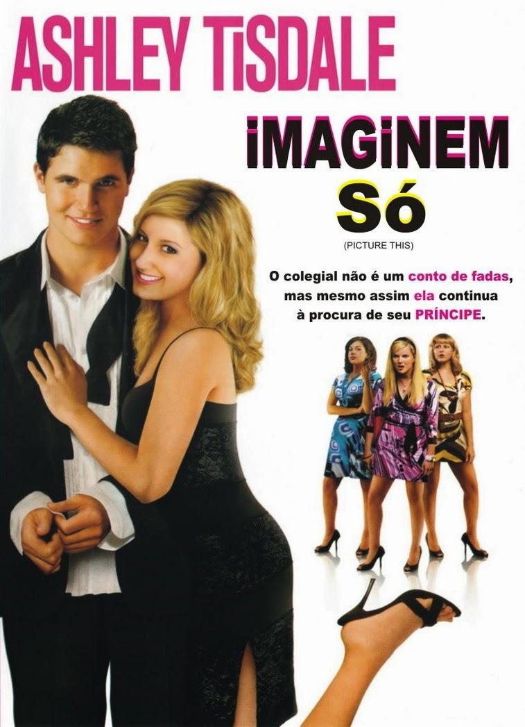 Imaginem Só – Dublado (2008)