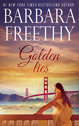 Golden Lies by Barbara Freethy