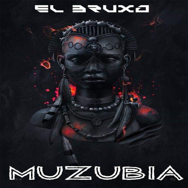 El Bruxo - Muzubia (Original Mix)