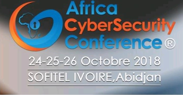 L'Africa Cyber Security Conference 2018 à Abidjan(AfricaCSC)