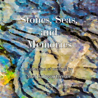 Stones, Seas, and Memoires: a collection of writings