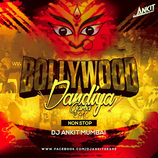 Download-Bollywood-Dandiya-Garba-2016-Non-Stop-DJ-Ankit-Mumbai
