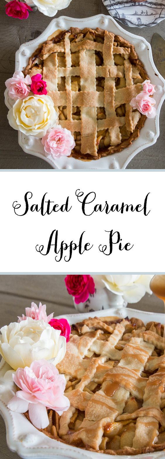 Pretty Salted Caramel Apple Pie and Recipe
