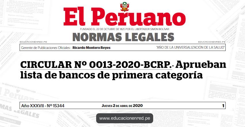 CIRCULAR Nº 0013-2020-BCRP.- Aprueban lista de bancos de primera categoría