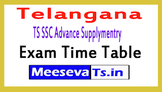 TS SSC Advance Supplymentry Exam Time Table 2018