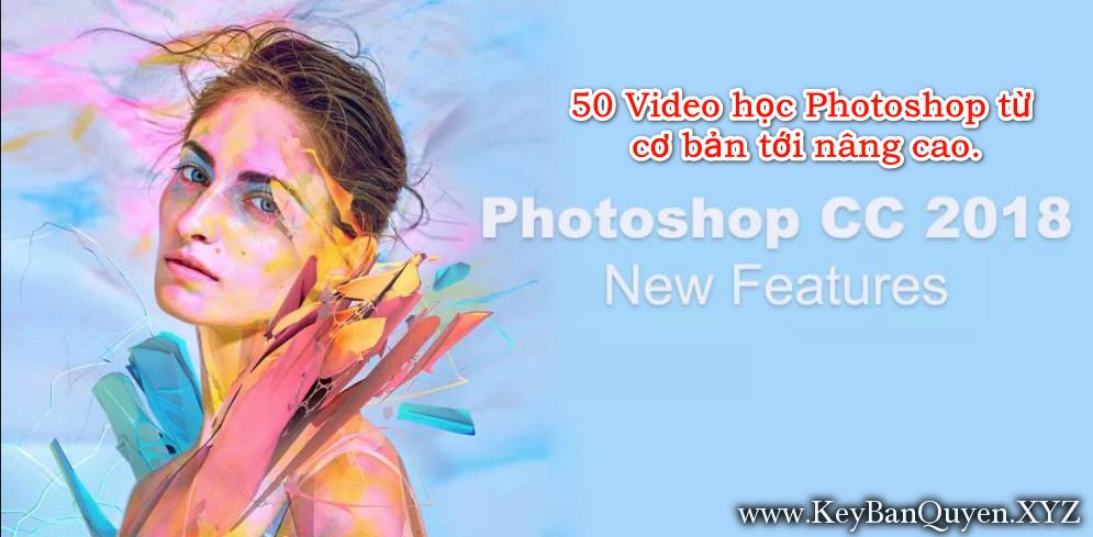 50 Video học Photoshop từ cơ bản tới nâng cao.