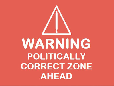 Stop Being Politically Correct Language