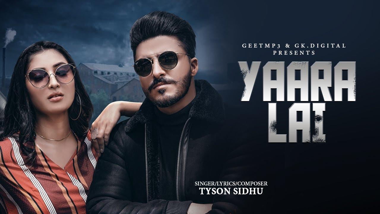 YAARA LAI Lyrics, Tyson Sidhu