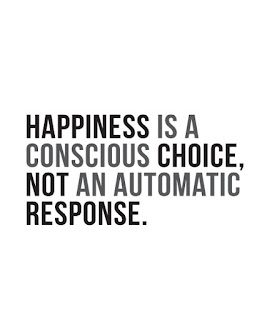 Happiness is a conscious choice - happiness quotes