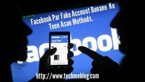 Facebook Fake Account Banane Ke Sabse Aasaan Tarike.