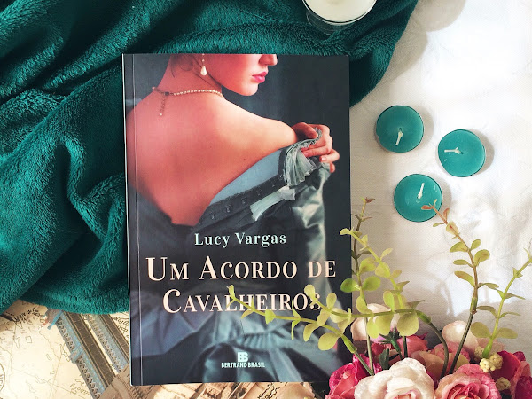| RESENHA #194 | UM ACORDO DE CAVALHEIROS, LUCY VARGAS