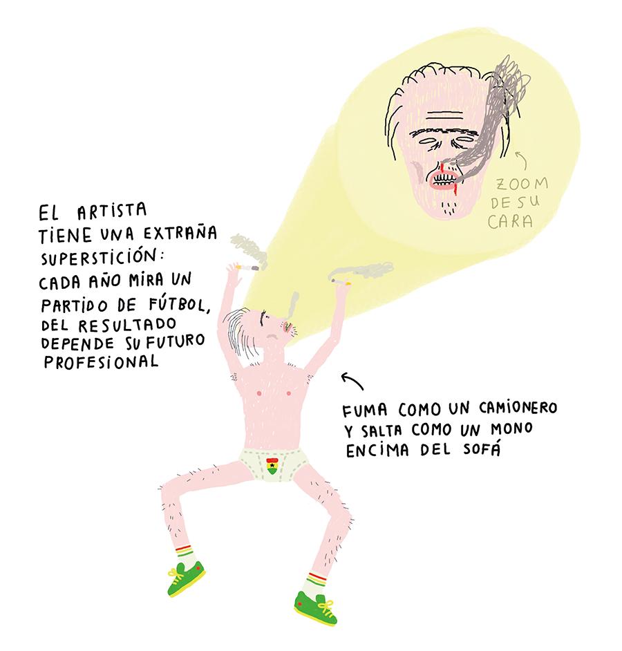 EL ARTISTA TIENE UNA EXTRAÑA SUPERSTICIÓN