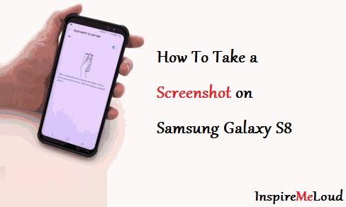 Samsung Galaxy S8 Me Screenshot Kaise Lete Hai