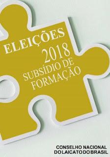 SUBSÍDIO PARA AS ELEIÇÕES 2018 CNLB