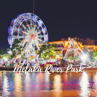 tempat wisata menarik di Melaka - melaka river park