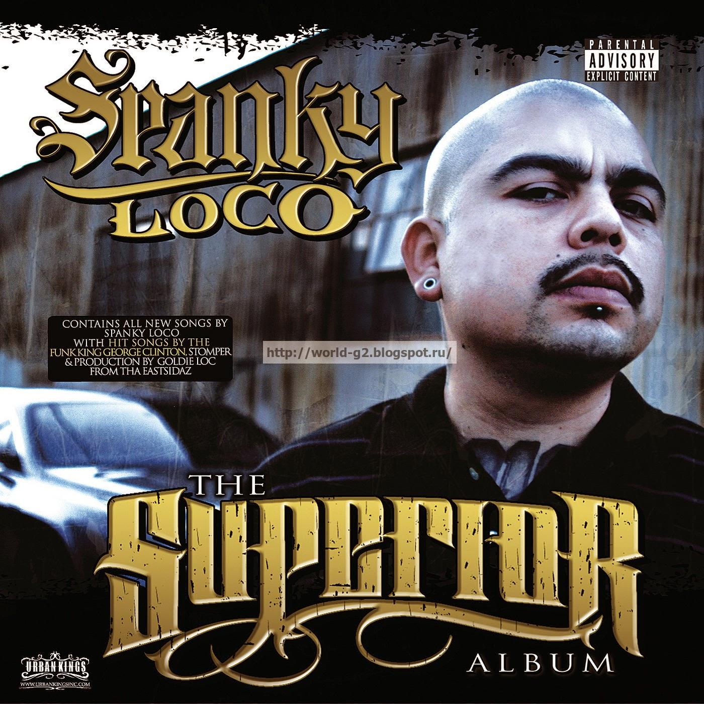 http://4.bp.blogspot.com/-eZk66qu6L48/U66W42RRp6I/AAAAAAAABOk/p5-Wir4Frsc/s1600/Spanky_Loco_-_The_Superior_Album_-_Front.jpg