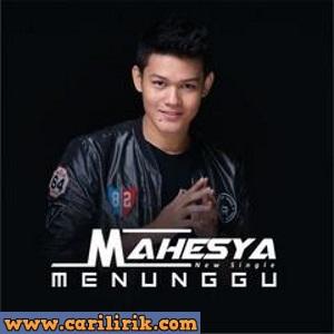 Mahesya - Menunggu
