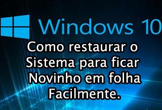 como restaurar o windows 10 para configuracoes de fabrica