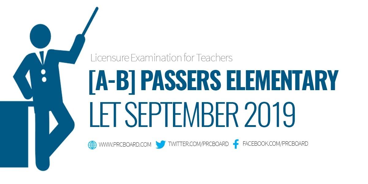 A-B Passers Elementary: LET Result September 2019 - PRCBoard com
