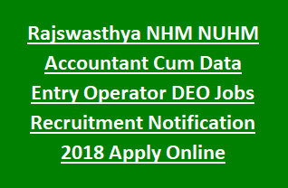 Rajswasthya NHM NUHM Accountant Cum Data Entry Operator DEO Jobs Recruitment Notification 2018 Apply Online