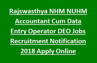 Rajswasthya NHM NUHM Accountant Cum Data Entry Operator DEO Jobs Recruitment Notification 2018 Apply Online