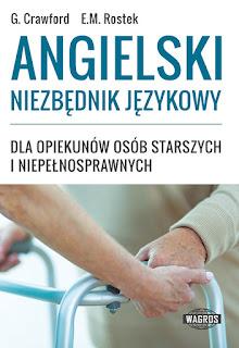 """Niemiecki w opiece - KSIĘGARNIA OPIEKUNA """"Angielski niezbędnik językowy dla opiekunów osób starszych i niepełnosprawnych"""""""