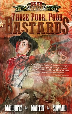 Interview with Tim Marquitz, J.M. Martin and Kenny Soward, authors of the Dead West series - March 23, 2014