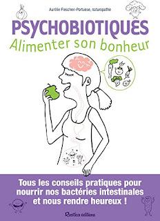 Psychobiotiques - Alimenter Son Bonheur PDF