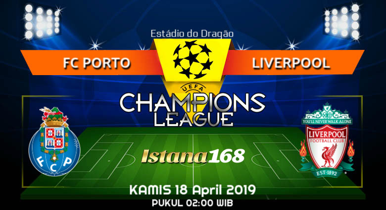 Prediksi FC Porto vs Liverpool 18 April 2019