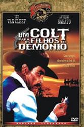 Acima da Lei: Um Colt… para os Filhos do Demônio – Dublado