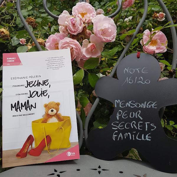 (toujours) jeune, (toujours) jolie, maman (mais pas seulement) de Stéphanie Pélerin