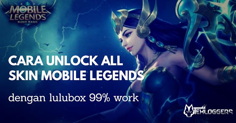 Cara Mendapatkan Skin Gratis Mobile Legends Dengan LULUBOX
