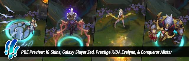 Surrender at 20: PBE Preview: IG Skins, Galaxy Slayer Zed, Prestige