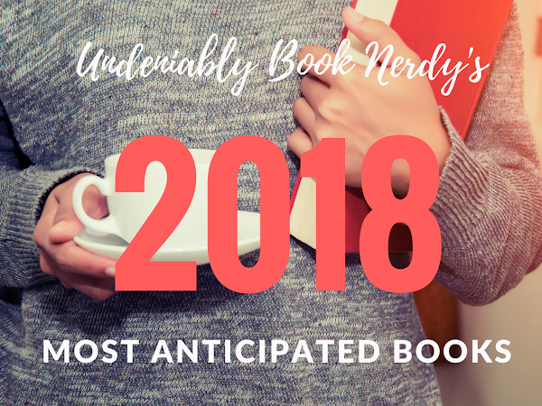 Most Anticipated Books from February to August 2018