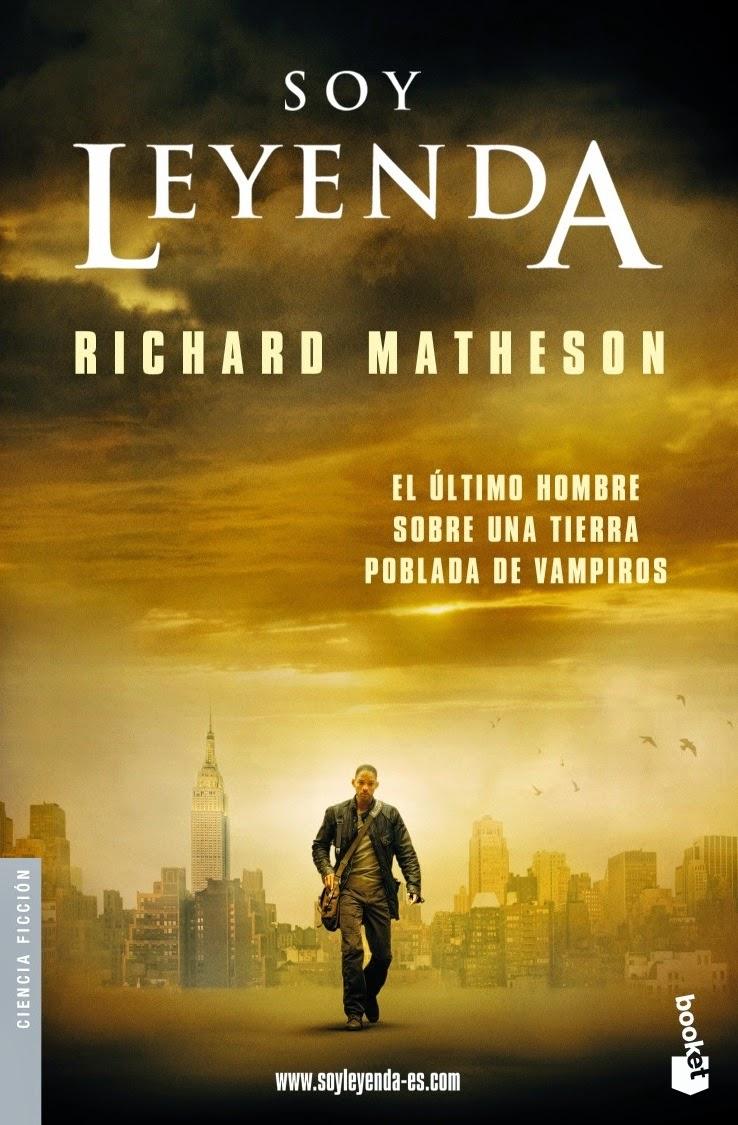 Soy leyenda, de Richard Matheson.