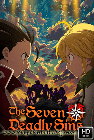 The Seven Deadly Sins Temporada 3 [1080p] [Latino-Japones] [MEGA]