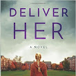 Review: Deliver Her by Patricia Perry Donovan
