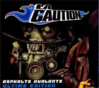 La Caution - Asphalte Hurlante (Ultime Edition) (2002)