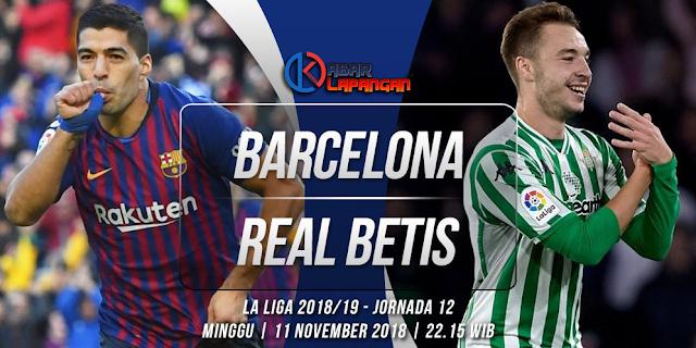 Prediksi Bola Barcelona vs Real Betis Liga Spanyol