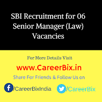 SBI Recruitment for 06 Senior Manager (Law) Vacancies