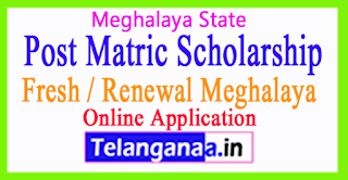 Post Matric Scholarship Fresh / Renewal Meghalaya