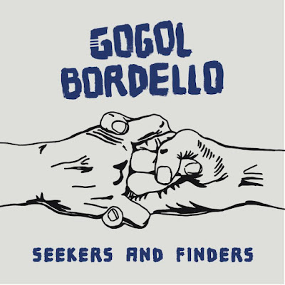 Image result for gogol bordello seekers and finders