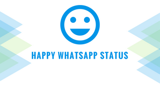 Happy Whatsapp Status