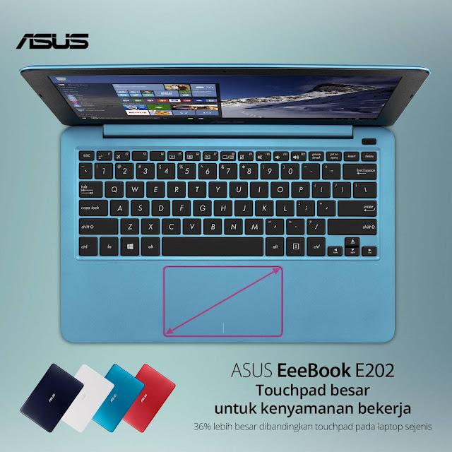 ASUS E202 memiliki touchpad yang lega dan membuat nyaman bekerja