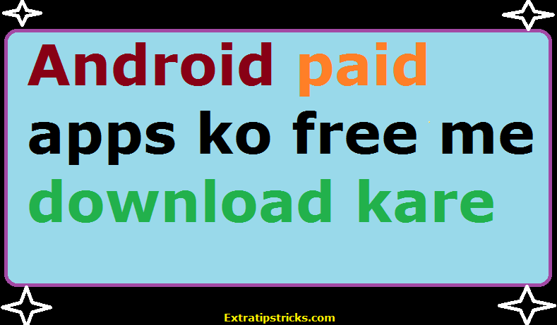 Android ke paid apps ko free me kaise download kare blackmart app ke jariye