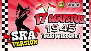 SKA 86 - Hari Merdeka (17 Agustus 1945) (Versi Reggae)