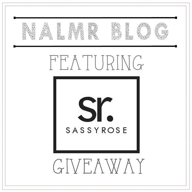 Giveaway NALMR BLOG featuring SASSYROSE