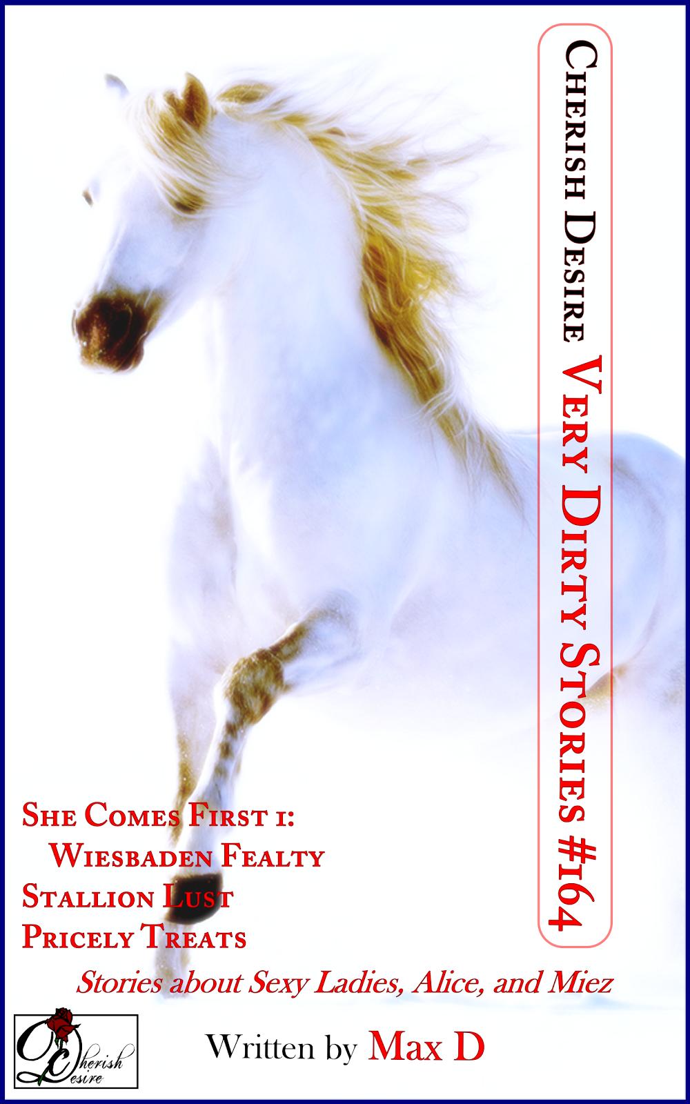Cherish Desire: Very Dirty Stories #164, Max D, erotica