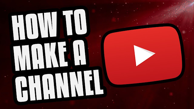 How To Create A Youtube Channel In Hindi