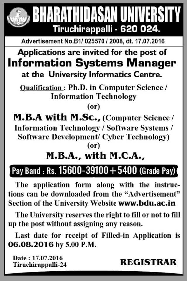BHARATHIDASAN UNIVERSITY Information Systems Manager RECRUITMENT 2016 | Last date for receipt of Filled-in Application is 06.08.2016 by 5.00 P.M ... detailed news..